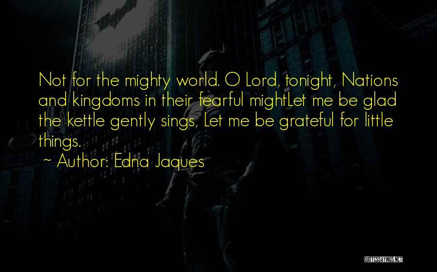 Edna Jaques Quotes 2174947