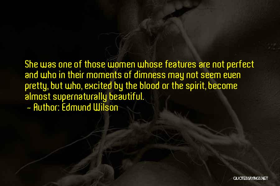Edna St Vincent Quotes By Edmund Wilson