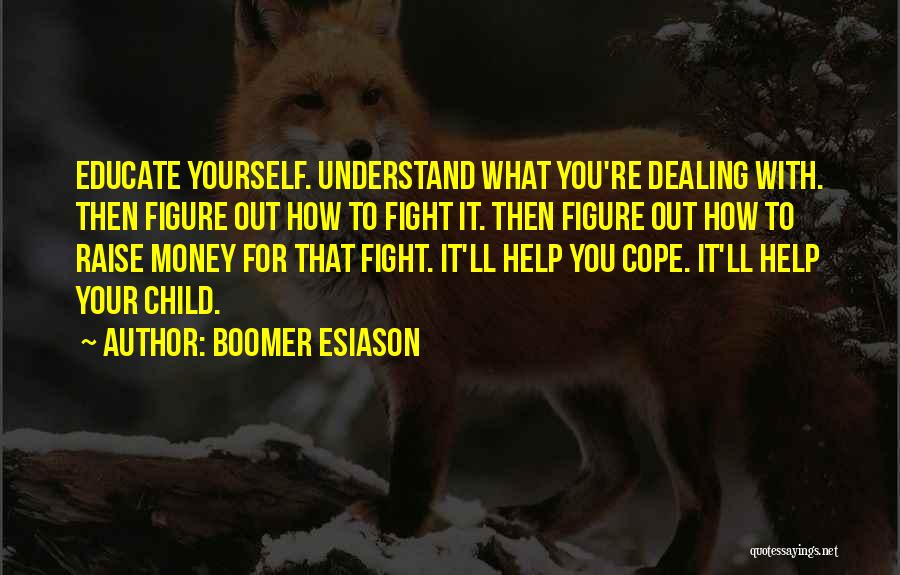 Educate Your Child Quotes By Boomer Esiason