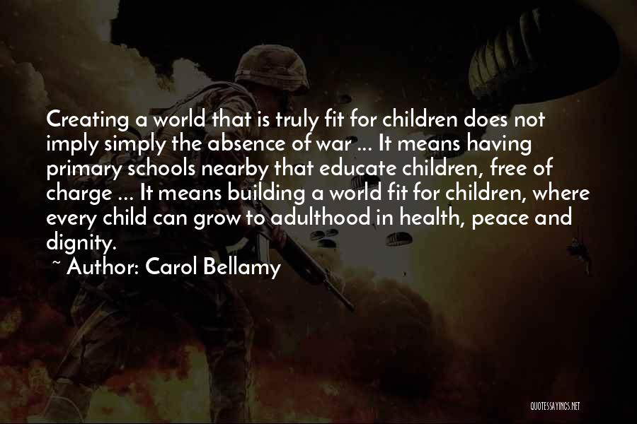 Educate Your Child Quotes By Carol Bellamy