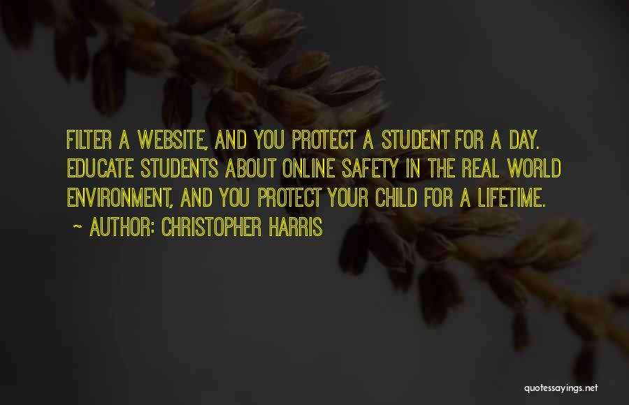 Educate Your Child Quotes By Christopher Harris