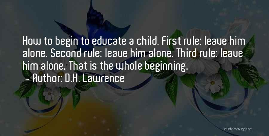 Educate Your Child Quotes By D.H. Lawrence