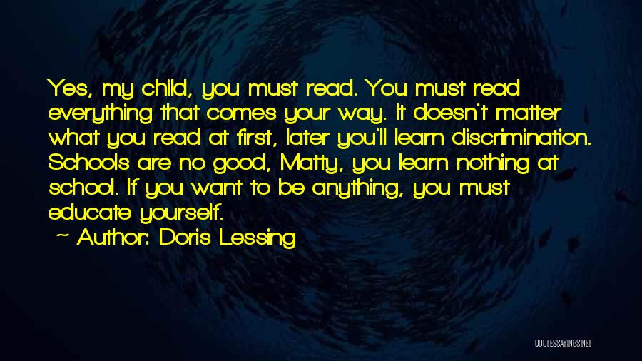 Educate Your Child Quotes By Doris Lessing