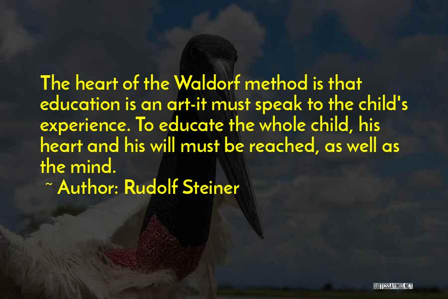 Educate Your Child Quotes By Rudolf Steiner
