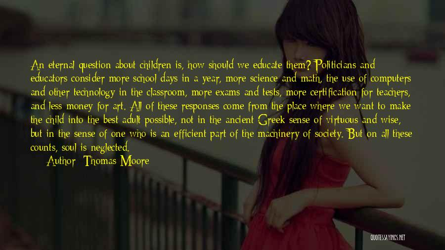 Educate Your Child Quotes By Thomas Moore