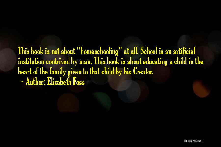 Educating The Whole Child Quotes By Elizabeth Foss