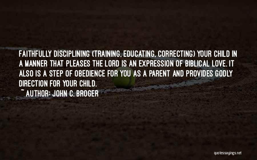 Educating The Whole Child Quotes By John C. Broger