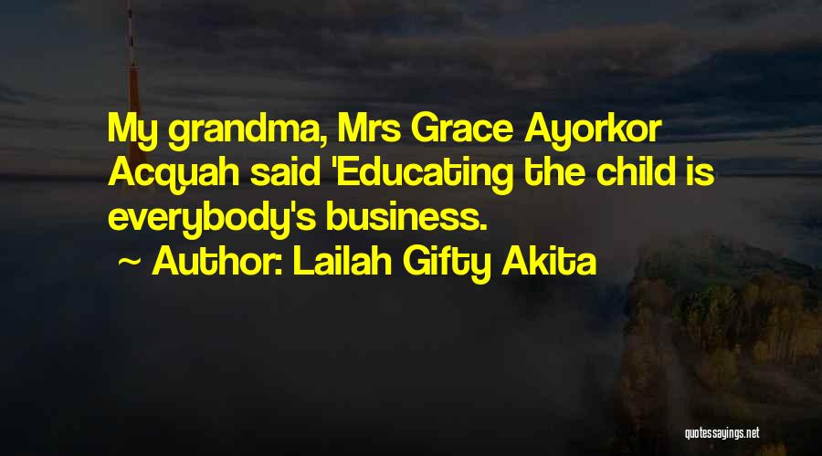 Educating The Whole Child Quotes By Lailah Gifty Akita