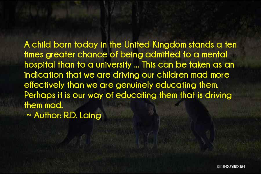 Educating The Whole Child Quotes By R.D. Laing