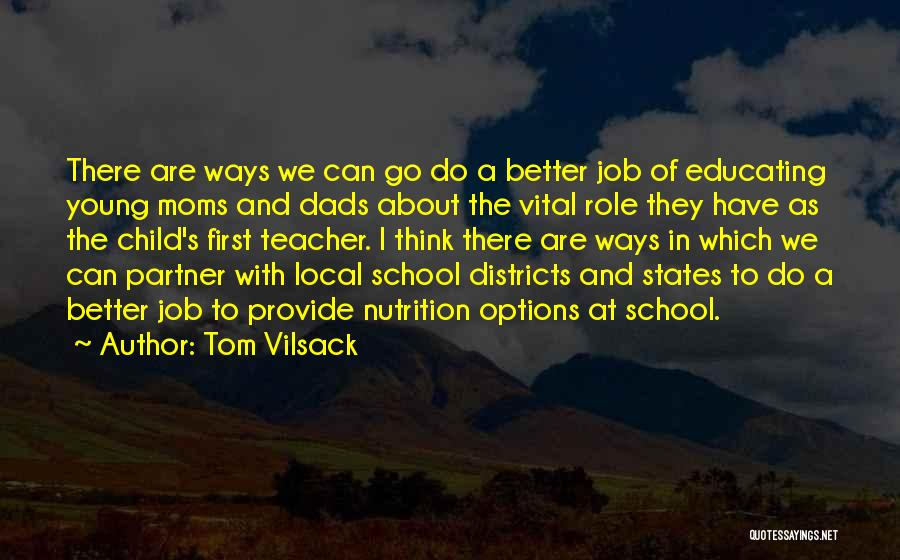 Educating The Whole Child Quotes By Tom Vilsack