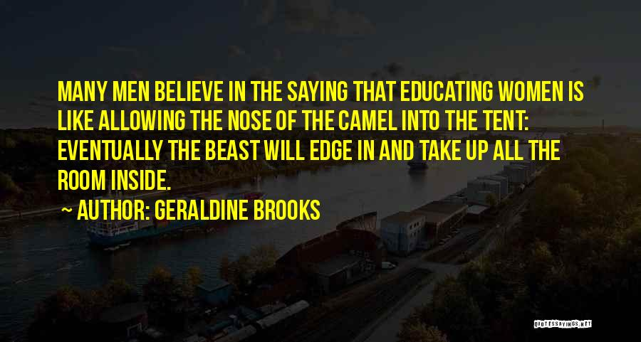 Educating Yourself Quotes By Geraldine Brooks