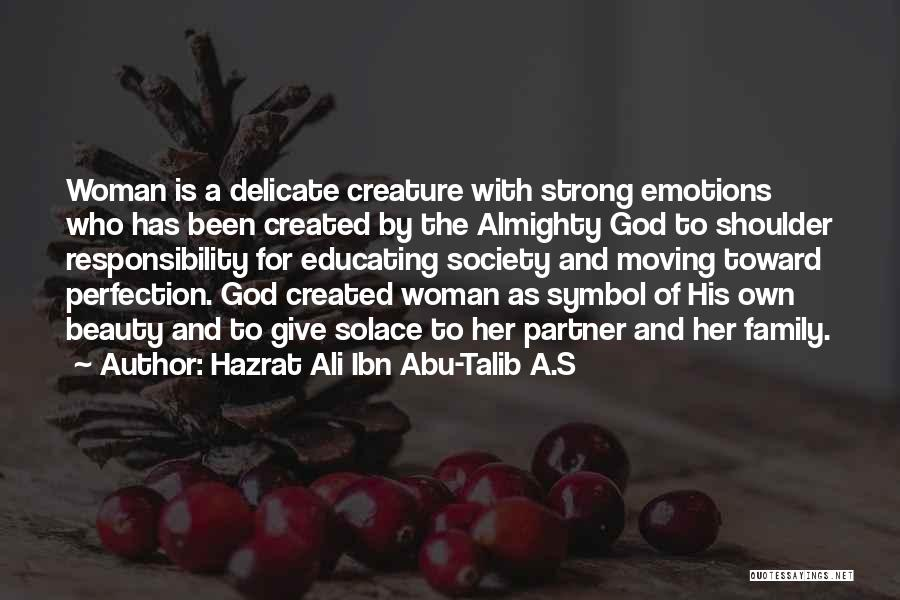 Educating Yourself Quotes By Hazrat Ali Ibn Abu-Talib A.S