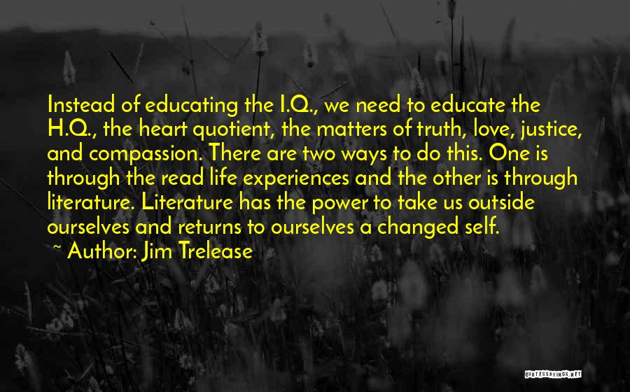Educating Yourself Quotes By Jim Trelease