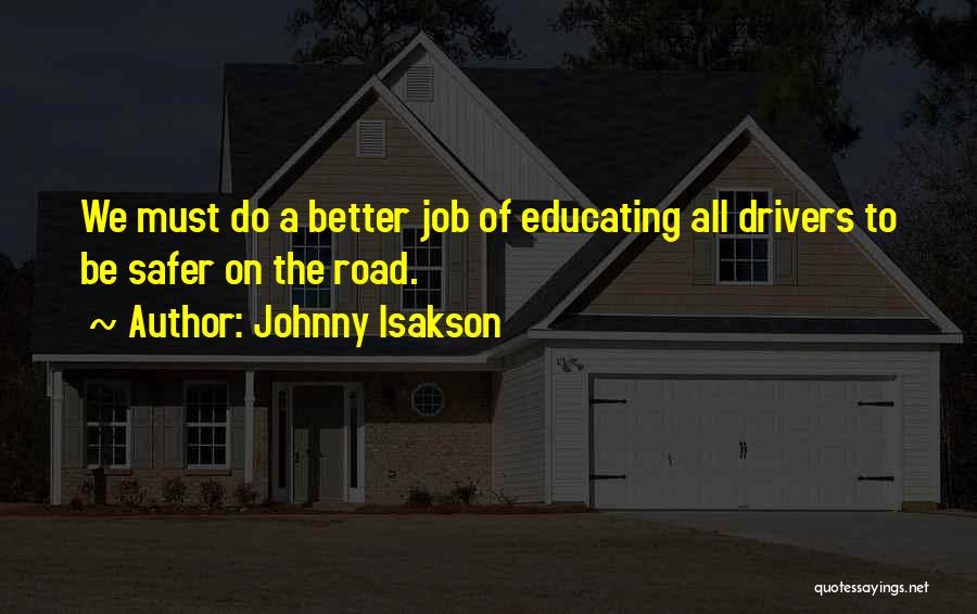 Educating Yourself Quotes By Johnny Isakson