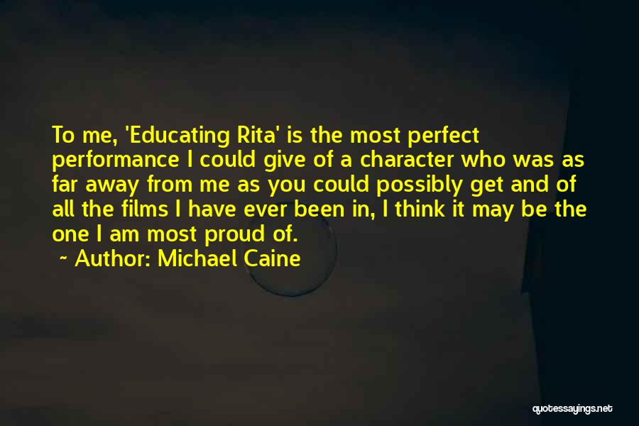 Educating Yourself Quotes By Michael Caine