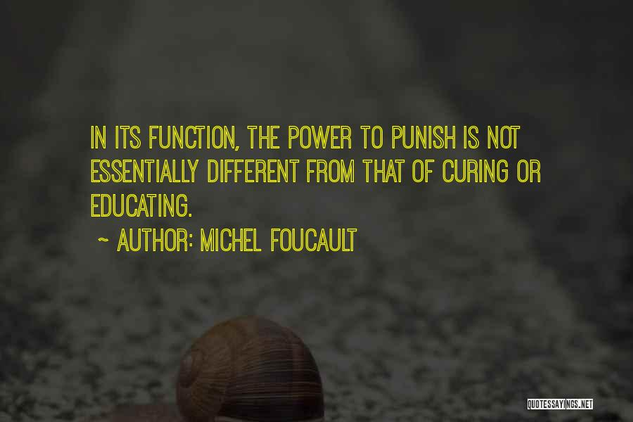 Educating Yourself Quotes By Michel Foucault
