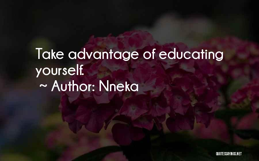 Educating Yourself Quotes By Nneka