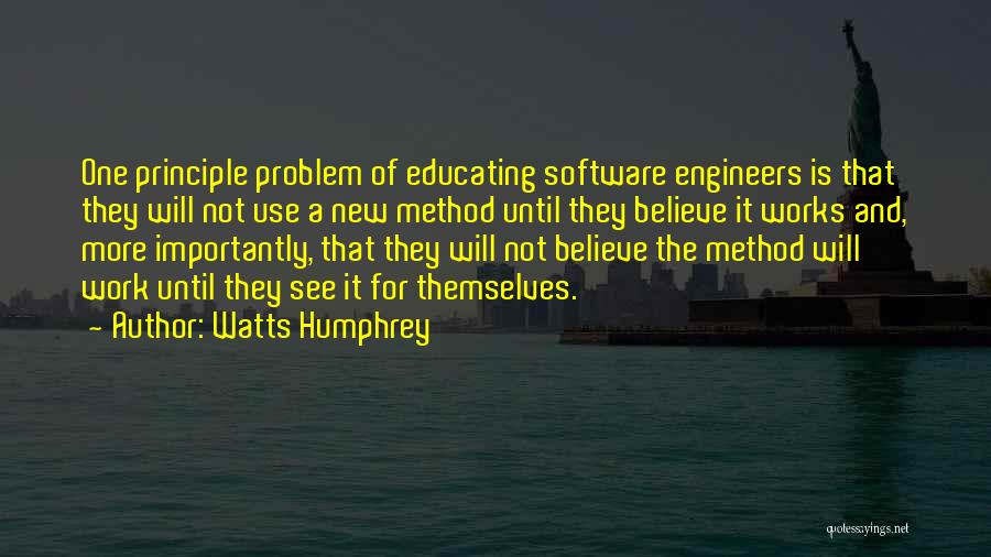 Educating Yourself Quotes By Watts Humphrey