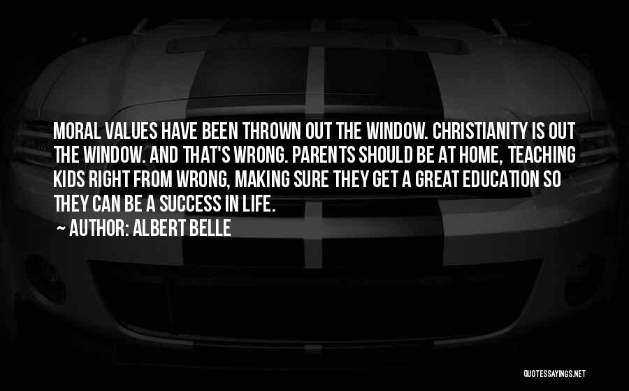 Education At Home Quotes By Albert Belle