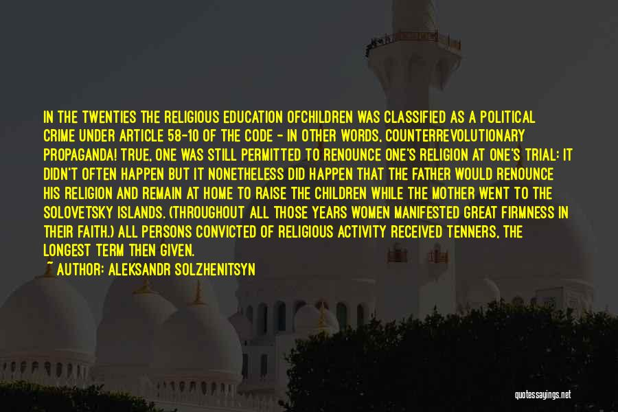 Education At Home Quotes By Aleksandr Solzhenitsyn