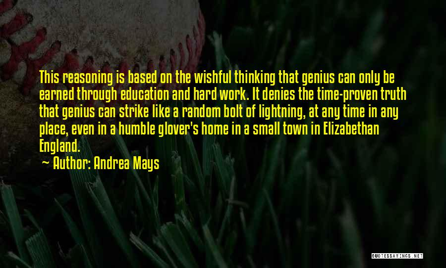 Education At Home Quotes By Andrea Mays