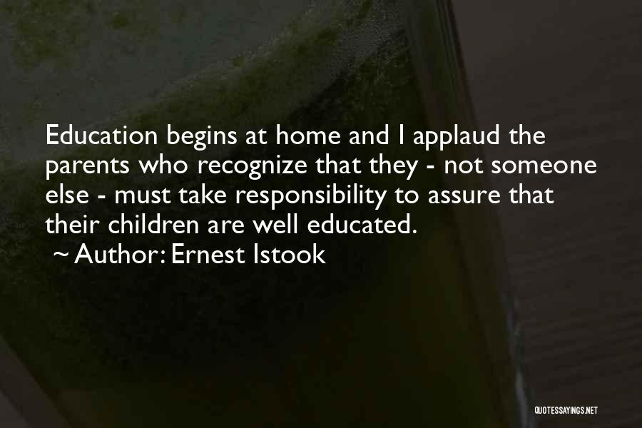 Education At Home Quotes By Ernest Istook