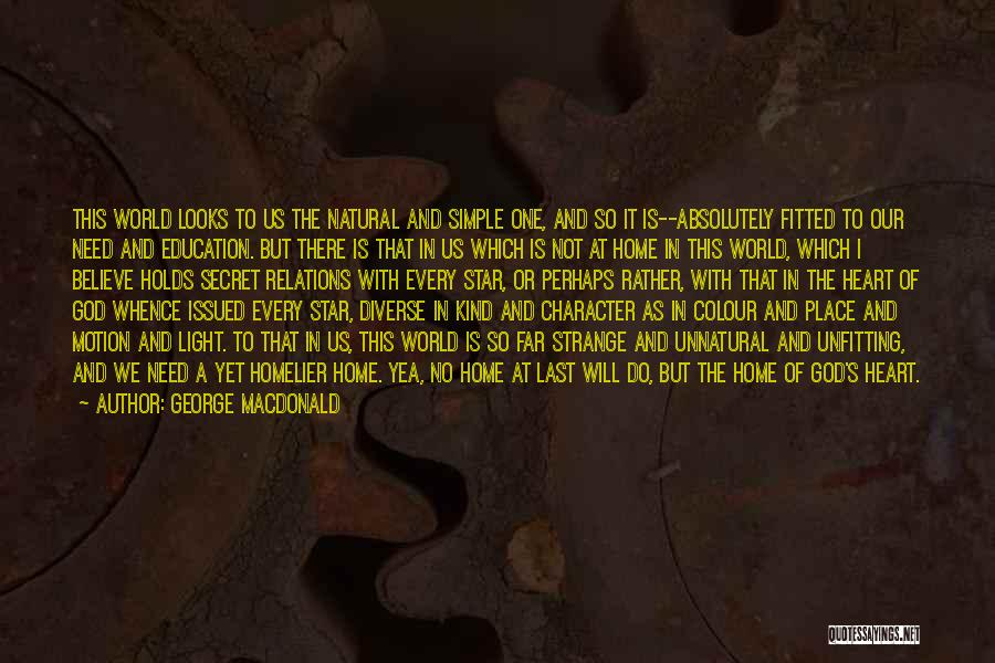 Education At Home Quotes By George MacDonald