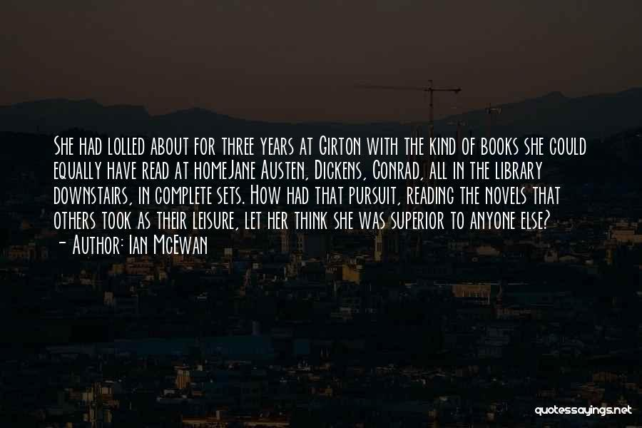Education At Home Quotes By Ian McEwan
