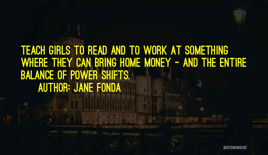 Education At Home Quotes By Jane Fonda