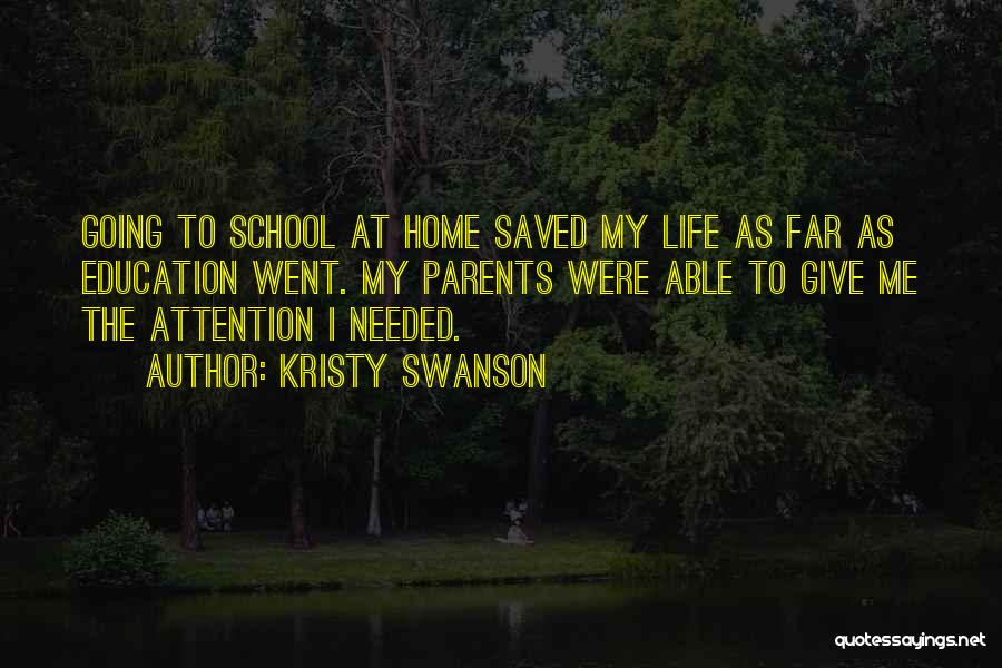Education At Home Quotes By Kristy Swanson