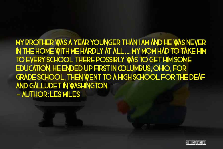 Education At Home Quotes By Les Miles