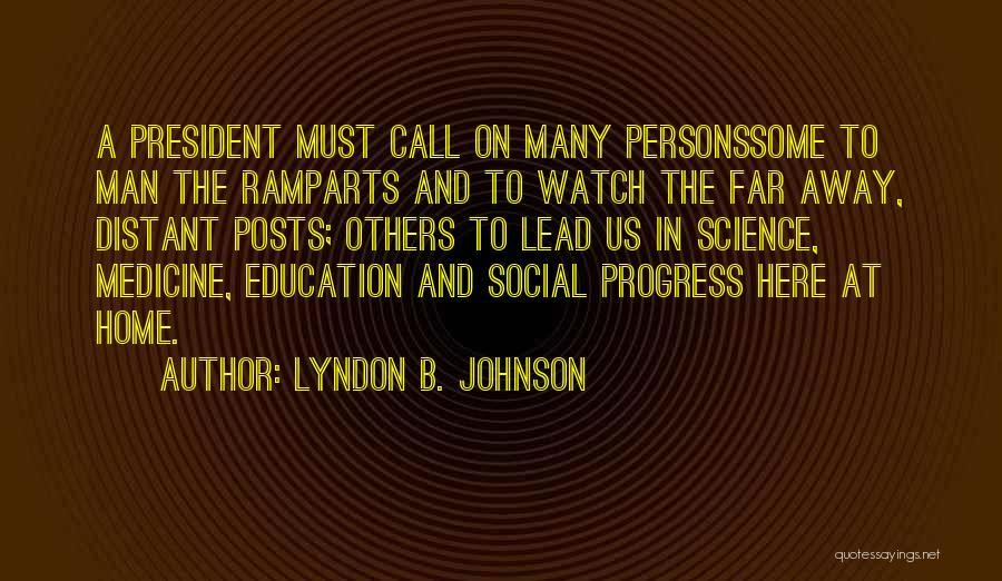 Education At Home Quotes By Lyndon B. Johnson