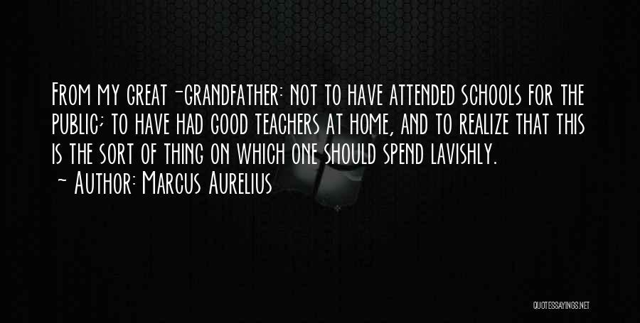 Education At Home Quotes By Marcus Aurelius