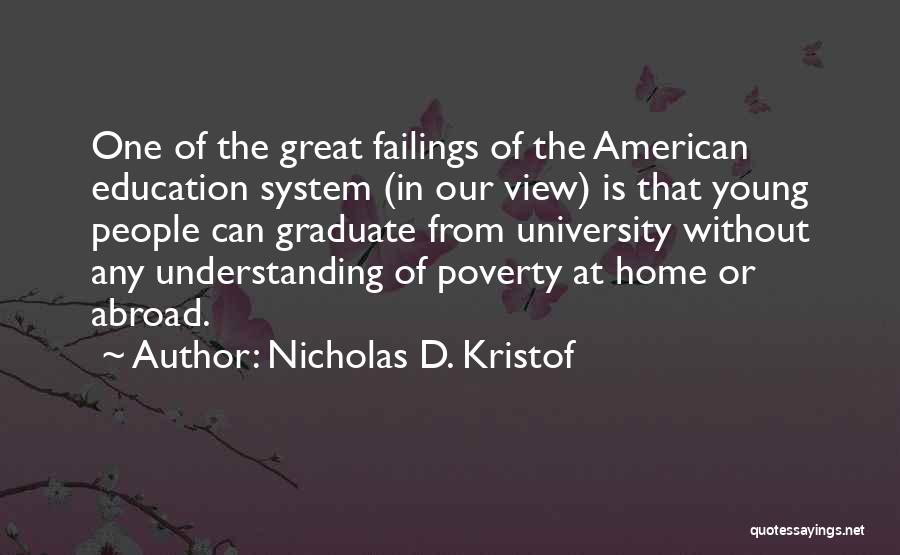 Education At Home Quotes By Nicholas D. Kristof