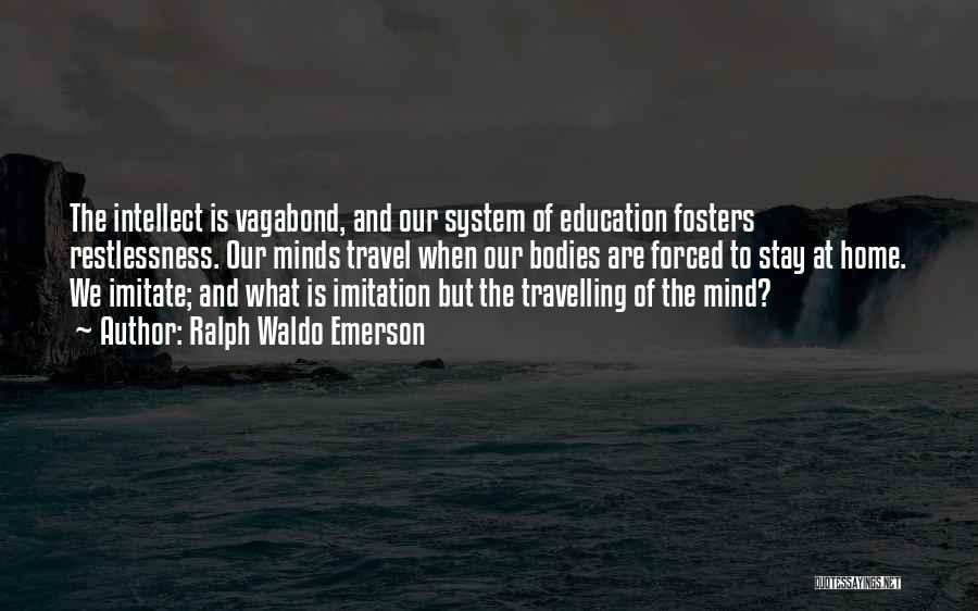 Education At Home Quotes By Ralph Waldo Emerson