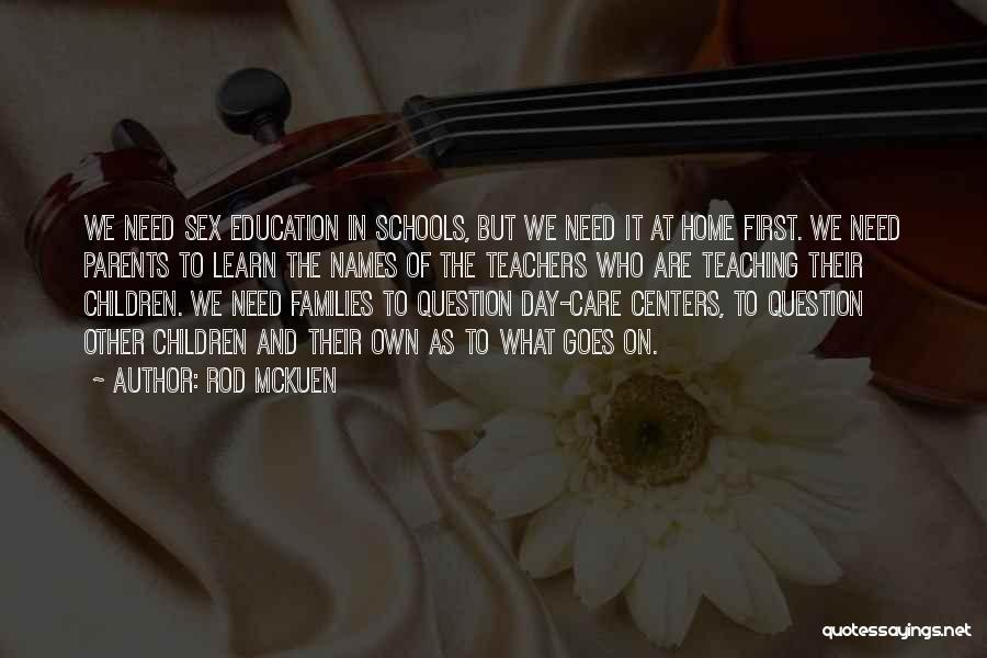 Education At Home Quotes By Rod McKuen