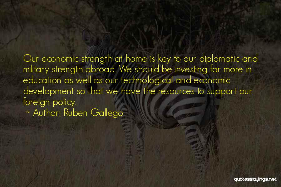 Education At Home Quotes By Ruben Gallego