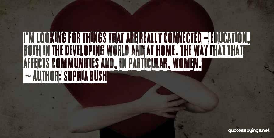 Education At Home Quotes By Sophia Bush
