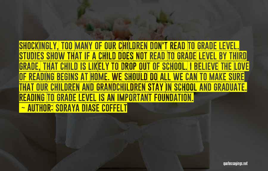 Education At Home Quotes By Soraya Diase Coffelt