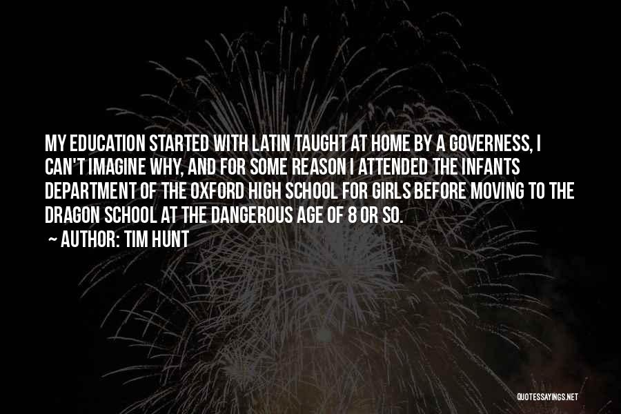 Education At Home Quotes By Tim Hunt