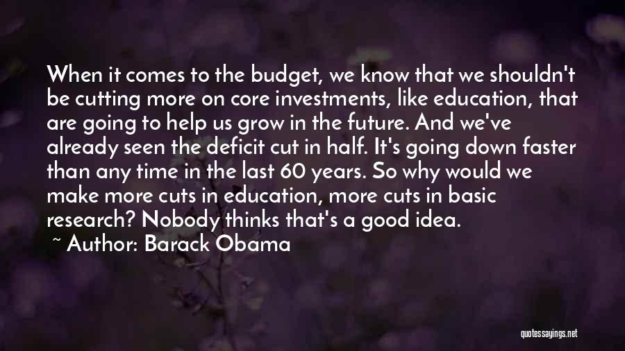 Education Budget Cuts Quotes By Barack Obama