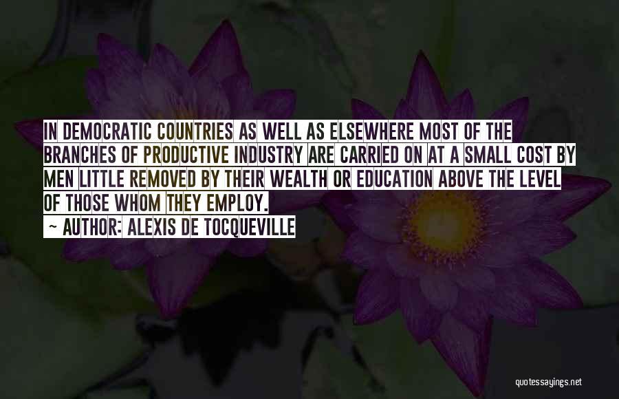 Education Cost Quotes By Alexis De Tocqueville