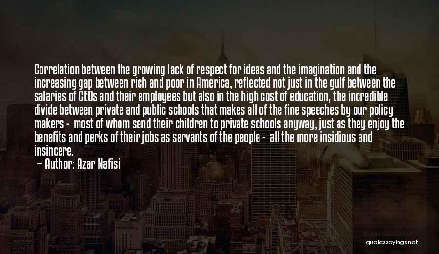 Education Cost Quotes By Azar Nafisi