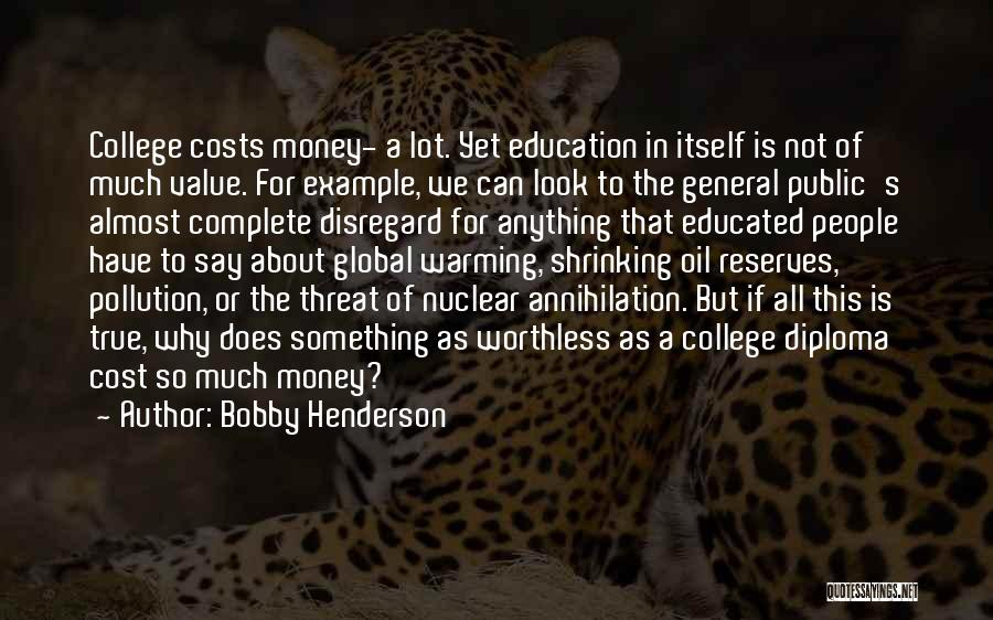 Education Cost Quotes By Bobby Henderson