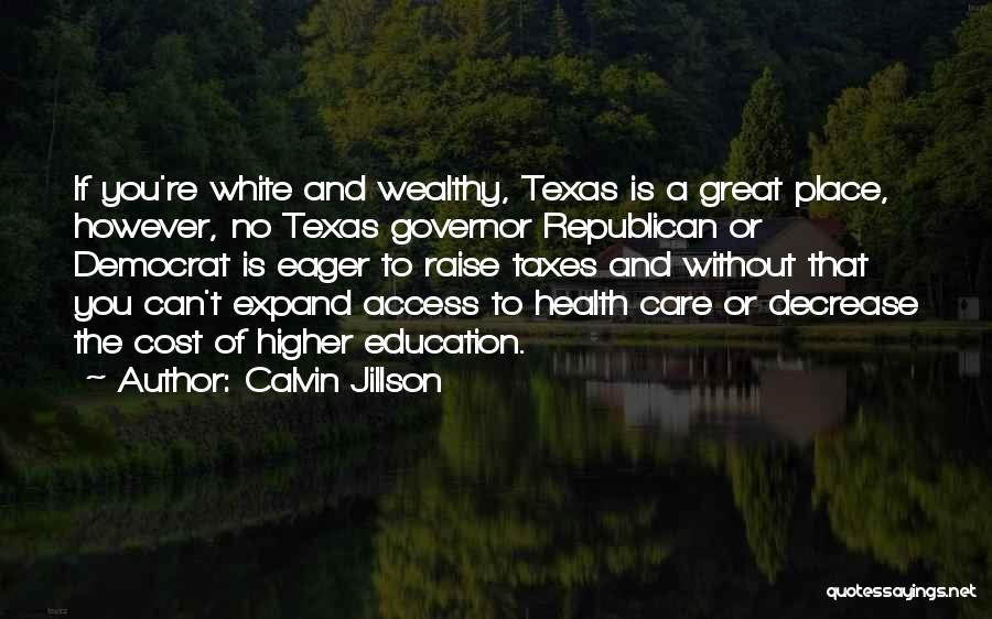 Education Cost Quotes By Calvin Jillson