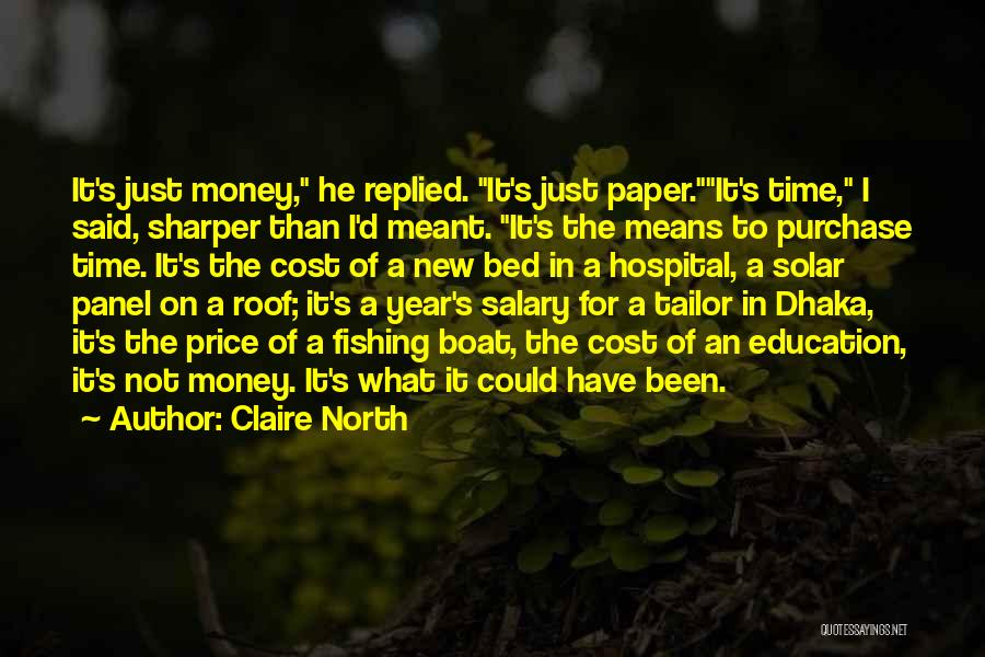 Education Cost Quotes By Claire North