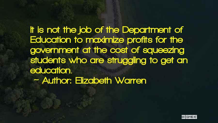 Education Cost Quotes By Elizabeth Warren
