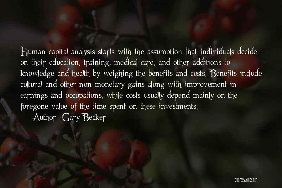 Education Cost Quotes By Gary Becker