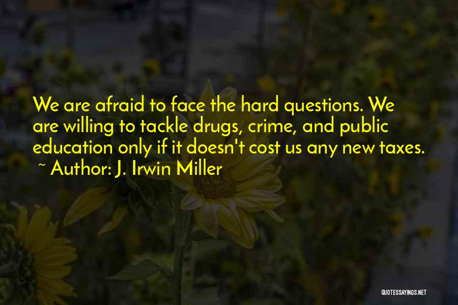 Education Cost Quotes By J. Irwin Miller