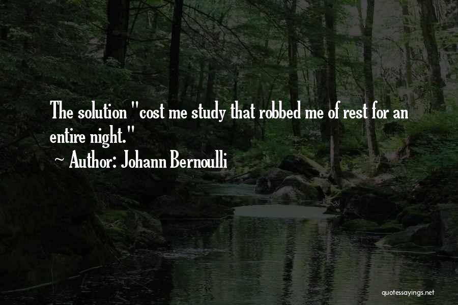 Education Cost Quotes By Johann Bernoulli